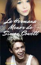 La hermana menor de Simon Cowell (Niall Horan) by CuteCatt