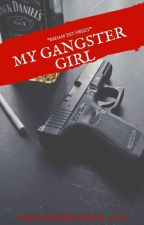 My gangster girl( on hold ) by imhotandiknowit4_evu