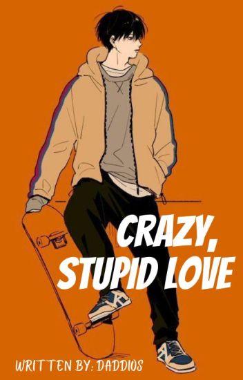 Crazy, Stupid Love