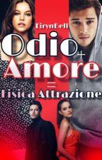 Odio + Amore = Fisica Attrazione by Eirynbell