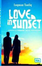 Love In Sunset (Romantic Novel) by luqman_taufiq