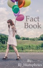 Fact Book by RJ_Humphries