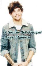 El sumiso del principe (Larry Stylinson) by LluviaChan
