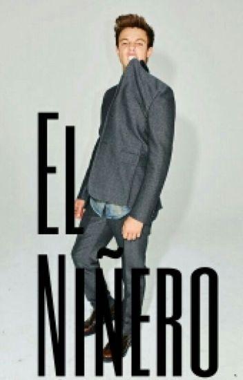 El Niñero (ADAPTADA) - Cameron Dallas y tu.
