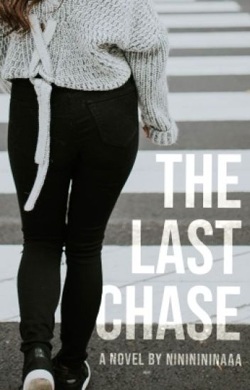 The Last Chase