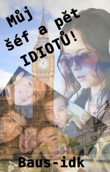 Můj šéf a pět idiotů I. - One Direction FanFic