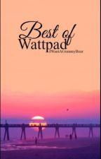 Best of Wattpad by binarystcrs
