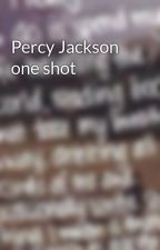 Percy Jackson one shot by grace_c8