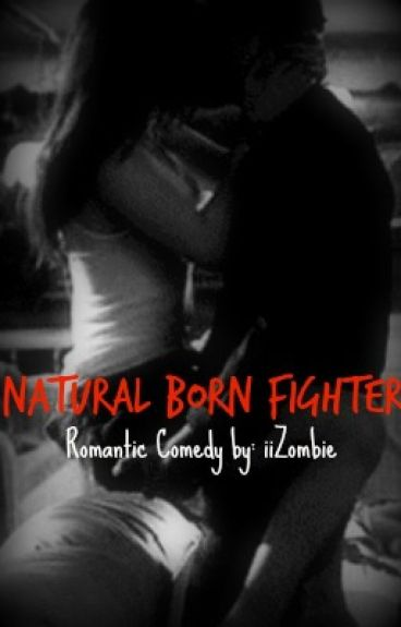 Natural Born Fighter