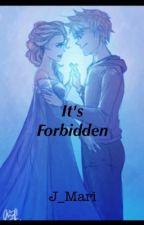 It's Forbidden by J_Mari