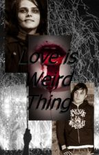 Love Is Weird Thing by Saeyoung_707_Choi