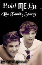 Hold Me Up (Lilo family story) by WWAforever