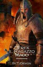1. Derek Il Ragazzo Mago by TjDemon