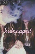 kidnapped a 5sos fanfic by Gotta-Get-Out