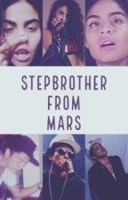 Stepbrother from Mars || Bruno Mars by Wiz_Frikifah