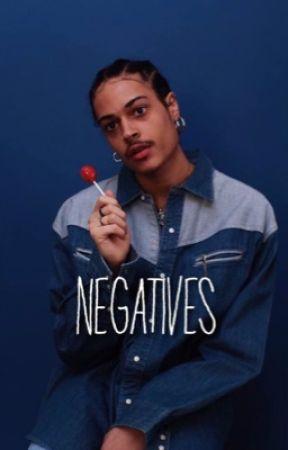 Negatives ☪ l.t by BBYSALAD
