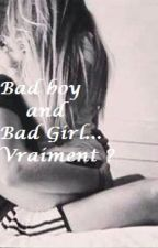 Bad Boy et Bad Girl... Vraiment ? by momoadk