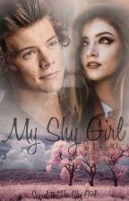 My Shy Girl || Harry Styles (Sequel to TSG) by Nicistar97