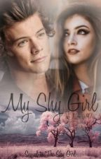 My Shy Girl || Harry Styles (Sequel to TSG) SLOW UPDATES by Nicistar97