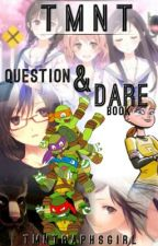 TMNT question and dare book by TMNTRaphsGirl