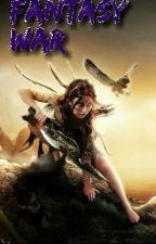 Fantasy war by Freetjeee