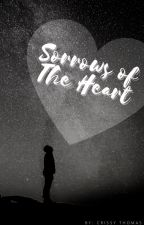 Sorrows of the Heart by CrissyThomas