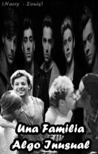 """Una Familia Algo Inusual"" -Narry & Zouis- {Terminada} by ChanHunRules"