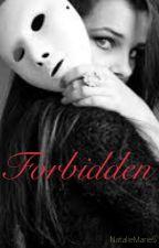Forbidden by NatalieMarie5