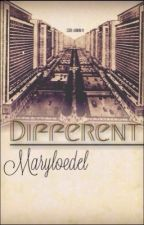 Different. by Maryloedel