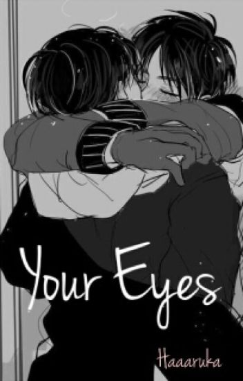 Your Eyes - Boy x Boy