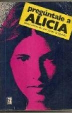 Pregúntale a Alicia by klapklap