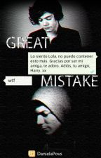 Great Mistake || L.S by DanielaPovs