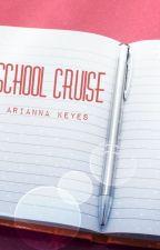School Cruise by AriannaKeyes19
