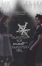Gangster Boy meets Gangster Girl [EXO Fanfiction] by FantasticYeoja