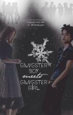Gangster Boy meets Gangster Girl [EXO Fanfiction] by FantasticYeoja