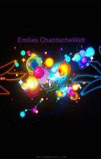 Emilies Chaotische Welt by vimbo97