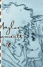 Maylor Moments <3 by Queen_Imagines