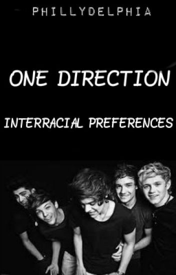 One Direction Interracial Preferences (BWWM)