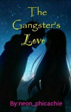 The Gangster's Love by neon_phicachie