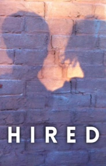 Hired | b.w.s