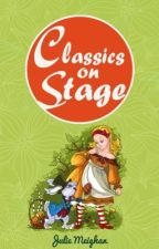 Classics on stage - A collection of plays based on children's classic stories by dramastart