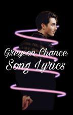 Greyson Chance Song Lyrics by kezinderella