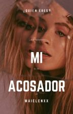 Mi acosador//Screamau. by maielenxx