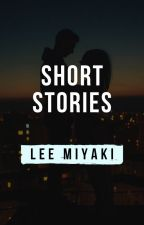One Shot Stories by Lee__Miyaki