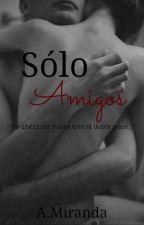 Sólo Amigos by A-MirandaM