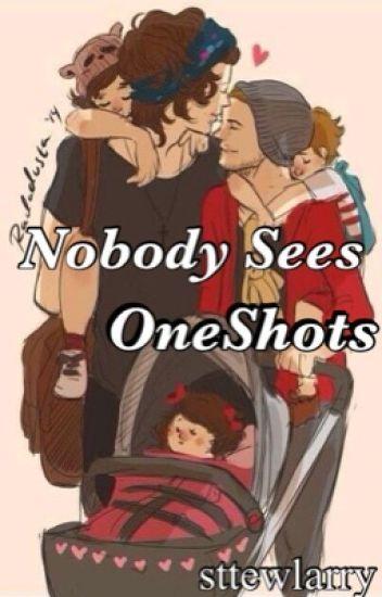 Nobody Sees || OneShots [HIATUS]