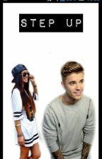 Step Up [Bieber y tu] (SUSPENDIDA) by MicaJileyForever