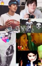Love. (Hayes Grier) by PattyGomez01