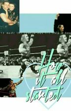 How it all started (A Shawn Michaels and Rebecca fan ficton) by JumpmanJhope