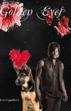 Golden Eyes (The Walking Dead FanFiction) by RoamingWalkers